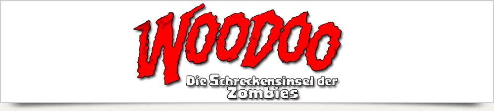 Woodoo – Die Schreckensinsel der Zombies