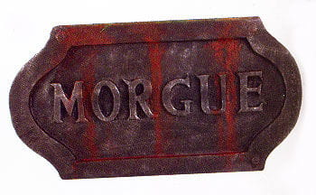 Morgue Halloween Sign