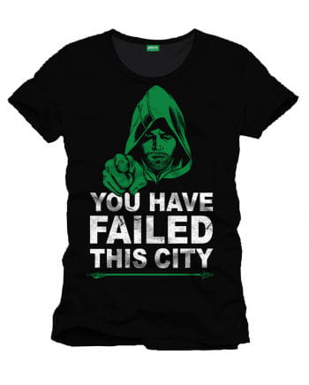 Arrow T-Shirt You Have Failed This City