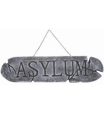 Asylum Sign
